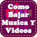 Download Como Bajar Musica y Videos 1.0 APK