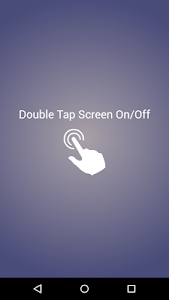 Download Double Tap Screen On/Off 2.1 APK