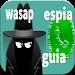 Download Espiar Wasap De Otras Personas Con El Numero Guide 1.0 APK