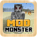 Download Mod Monster For MCPE 1.0 APK