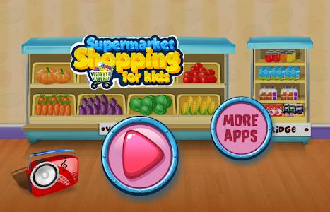 screenshot of Supermarket Shopping for Kids version 1.0.7