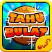 Download Tahu Bulat 11.2.6 APK
