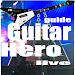 Download guide Guitar Hero live 1.0 APK